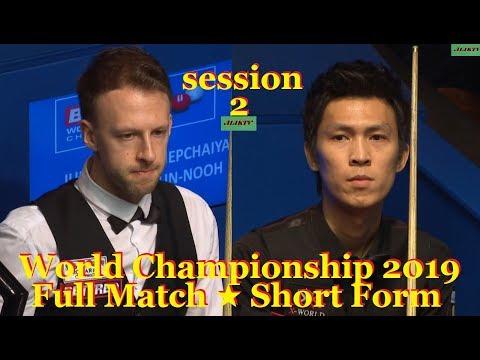 Thepchaiya Un-Nooh vs Judd Trump ᴴᴰ S W C 2019 ( Full Match ★ Short Form ) session-2
