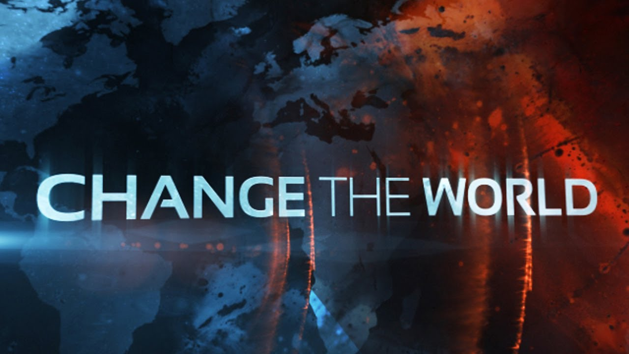 Dan Stevers – Change the World