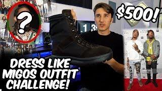 $500 DRESS LIKE THE MIGOS CHALLENGE!