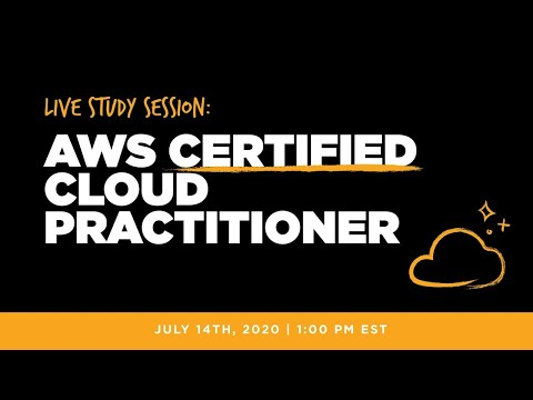 Live study session: AWS Certified Cloud Practitioner Exam - YouTube