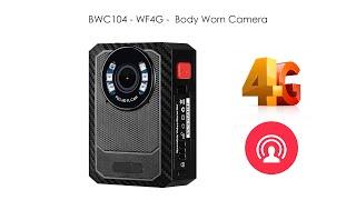 BWC104-W4 – WIFI 4G 신체 착용 카메라 (이동식 배터리)