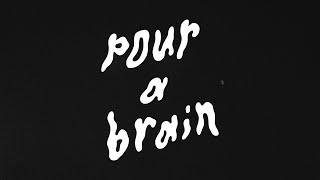 """mui zyu – """"pour a brain"""""""