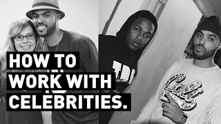 How To Work With Celebrities - DEVIN LARS