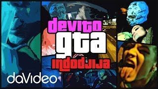 DEVITO X INDODJIJA - GTA (OFFICIAL VIDEO)  [Prod. Soulker]