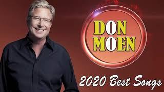 I offer my life with Don Moen Inspirational Morning - Best Christian Songs   Of Don Moen 2020