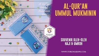 Al Quran Wanita Terjemahan Ummul Mukminin Oleh Oleh Haji dan Umroh