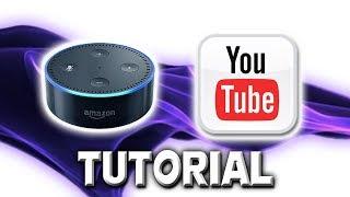 How To Play Free Music On Alexa - YouTube Streaming Skill Tutorial