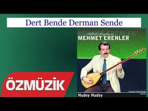 Dert Bende Derman Sende - Mehmet Erenler (Official Video)