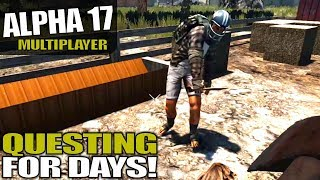 ALPHA 17 | QUESTING FOR DAYS! | 7 Days to Die Multiplayer Alpha 17 Gameplay | S02E02