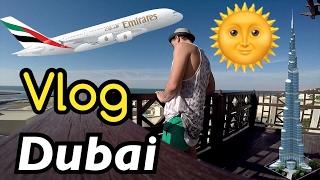 влог: арабские эмираты / myDUBAI 2017