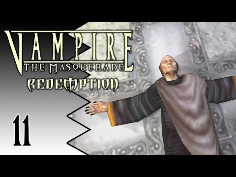 Let's Play Vampire: The Masquerade - Redemption |11| Unholy Luther Black