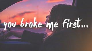 "Video thumbnail of ""Tate McRae - you broke me first (Lyrics)"""