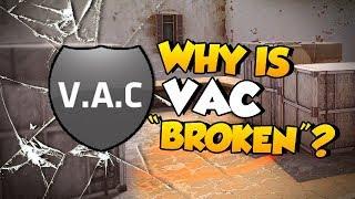 """CS:GO - Why is VAC """"broken""""?"""