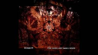 Herbst9 - The Gods are Small Birds -  Extended