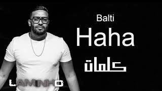 تحميل اغاني Balti - Haha (Lyrics/Paroles) - بلطي - هاها (كلمات) 2019 MP3