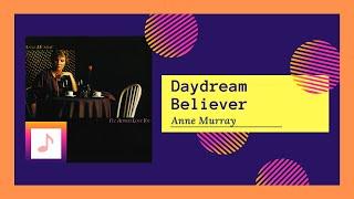 Anne Murray - Daydream Believer (1979)