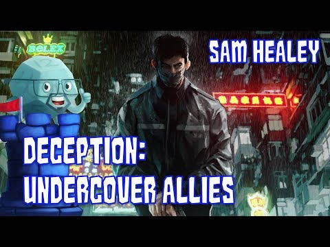 Deception: Undercover Allies Review with Sam Healey