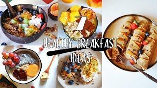 7 HEALTHY BREAKFASTS | DAIRY & GLUTEN FREE & LOW FODMAP
