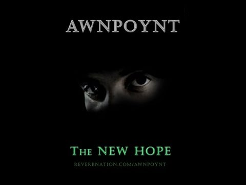 Music video (limited view restrictions) - AWNPOYNT -  Don't Be Afraid - watch in HD