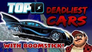 Top 10 Deadliest Cars w/ DEATH BATTLE'S Boomstick
