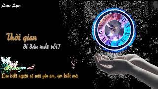 [Vietsub + Kara] Thời gian đi đâu mất rồi?《时间都去哪儿了》 - Trương Lương Dĩnh (Jane Zhang)