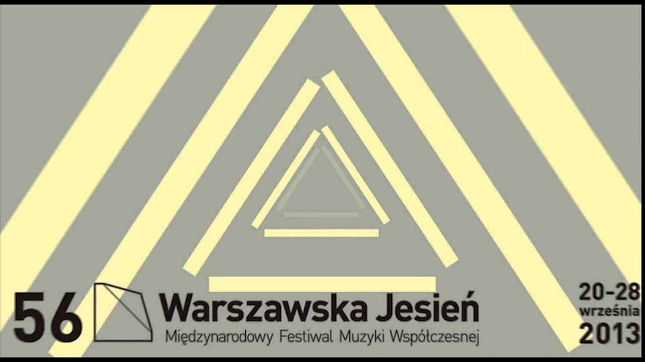 Warsaw Autumn 2013