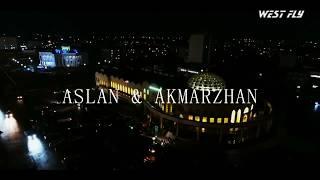Свадебный ролик Аслан и Акмаржан