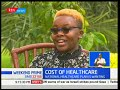 The cost of health care eating into Kenyan pockets l Health Digest