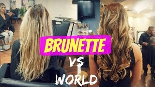 Brunette Vs World