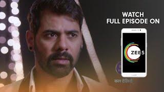 Kumkum Bhagya – Spoiler Alert – 20 June 2019 – Watch Full Episode On ZEE5 – Episode 1389
