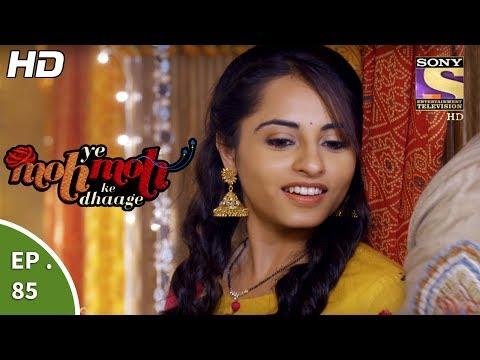 Yeh Moh Moh Ke Dhaage - ये मोह मोह के धागे - Ep 85 - 17th July, 2017