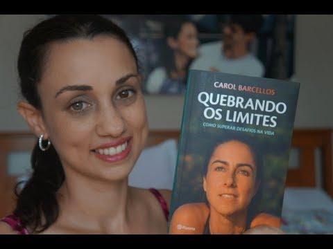 Resenha Quebrando os Limites - Carol Barcellos