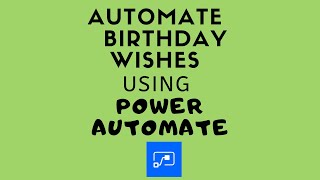 Automate Employees Birthday or Anniversary Emails using Power Automate (MS Flow)