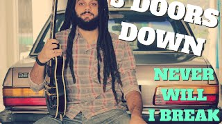 3 Doors Down - Never Will I Break (Lucas Brum Cover)