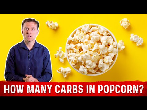 How Many Carbs in Popcorn is the Question, NOT Calories!