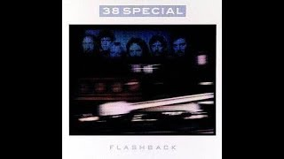 SAME OLD FEELING By 38 Special