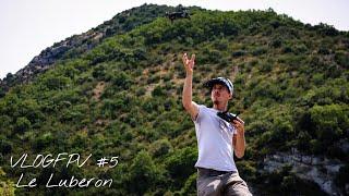 Vacances dans le Luberon ! VLOGFPV#5