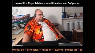 Homeoffice Tips: Telefonieren mit Softphone und Headset
