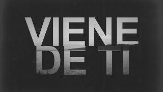 Viene De Ti | Tercer Cielo | Video Oficial De Letras