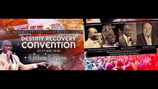 #DRC2018-DESTINY RECOVERY CONVENTION DAY 3 EVENING SESSION 24-05-2018