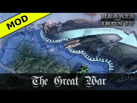 The Great War Mod For Hearts Of Iron 4 Enters Open Beta