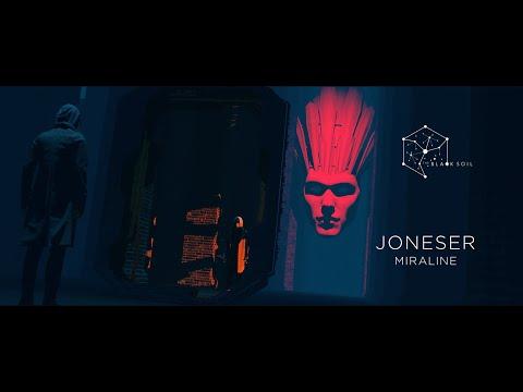 Joneser - MIRALINE