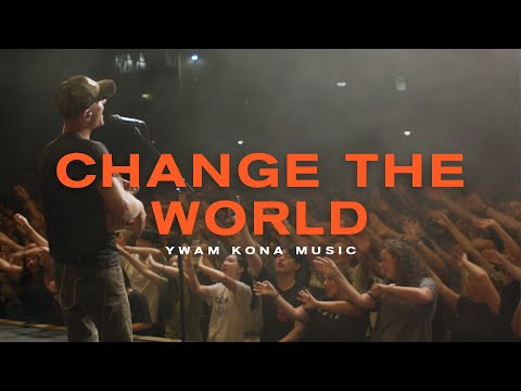 Change The World - Youtube Live Worship