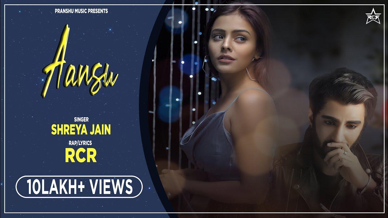 Aansu Lyrics - RCR, Shreya Jain
