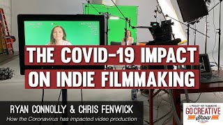 The Coronavirus Impact on Indie Filmmaking (with Ryan Connolly and Chris Fenwick) GCS214