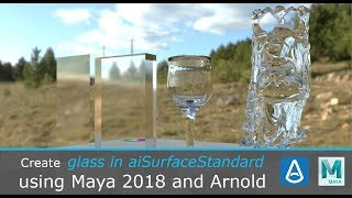 Create Glass Using Arnold's aiStandardSurface in Maya 2018