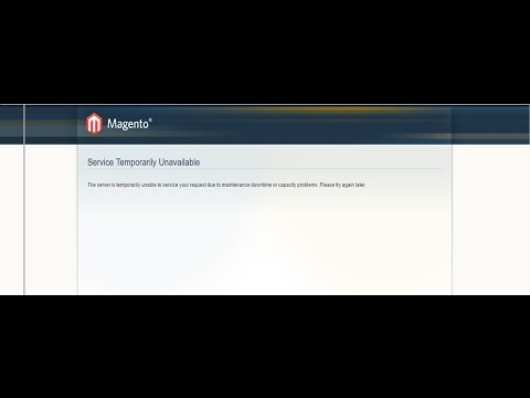 Service Temporarily Unavailable in Magento - Solved