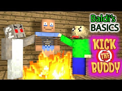 Monster School : KICK THE BUDDY VS BALDI'S BASICS CHALLENGE - Minecraft Animation
