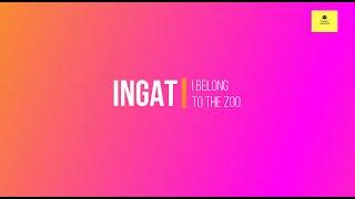 I Belong to the Zoo - Ingat (Lyric Video)