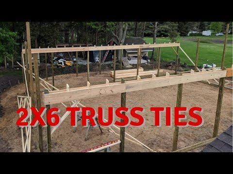 Truss Layout and Truss Ties - Pole Barn Shop Build Part 7